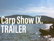 Video: Carp Show IX. Trailer